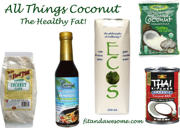 Coconut The Healthy Fat