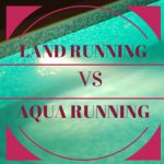 Making a Splash: Is Aqua Running Better Than Land Running?