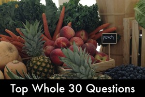 Top Whole 30 Approved Questions