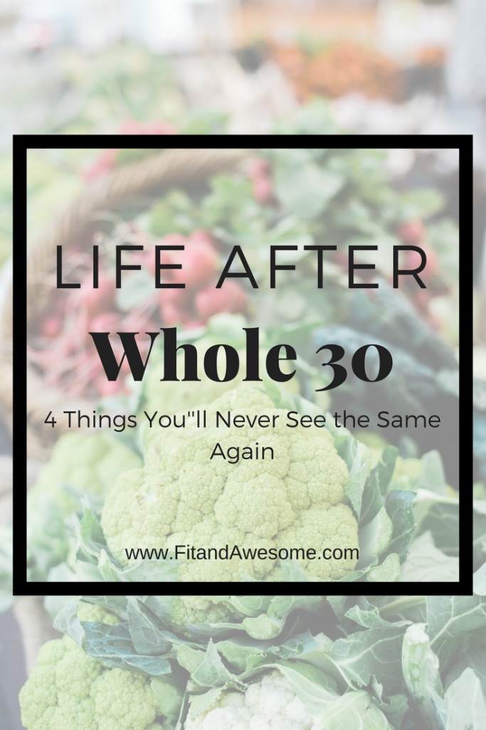 Life After Whole 30