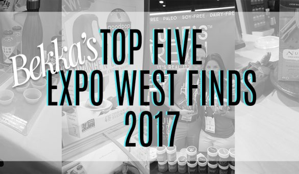 Bekka's Top 5 Expo West Finds