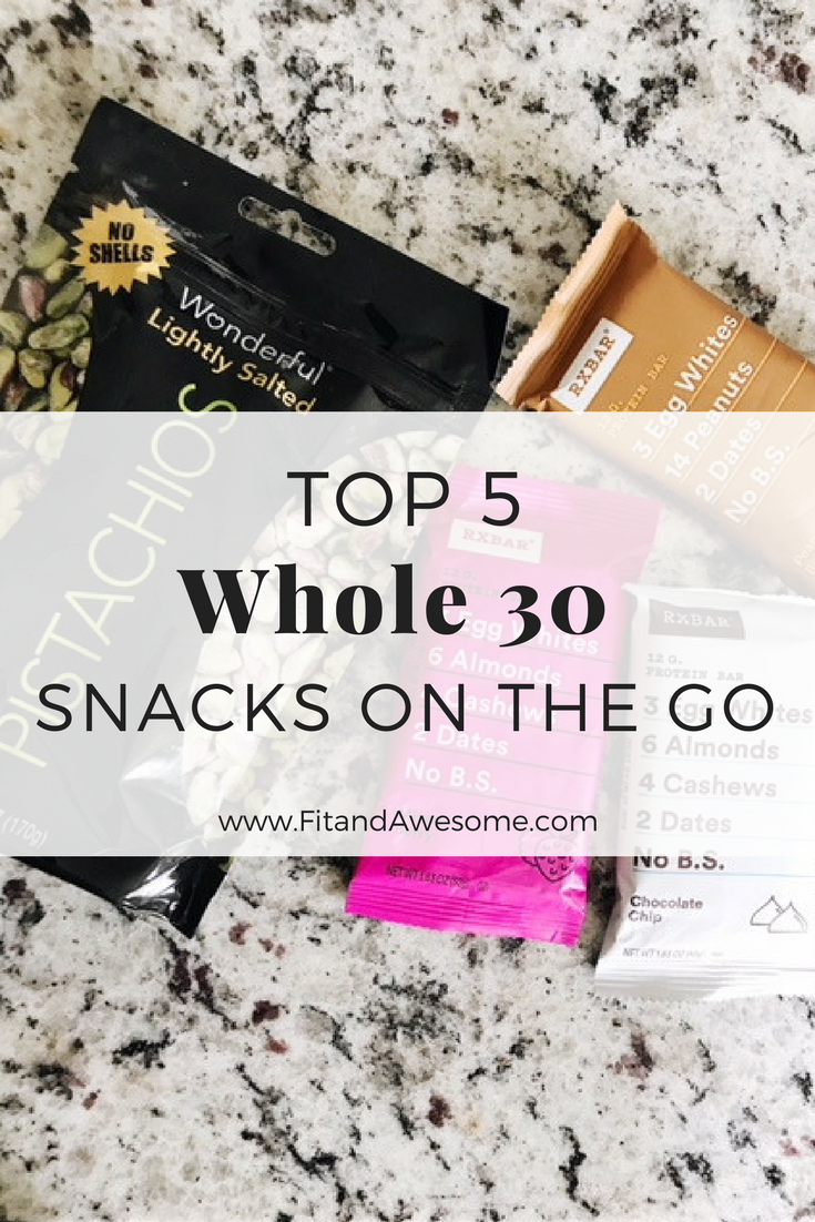 Top 5 Whole 30 Snacks