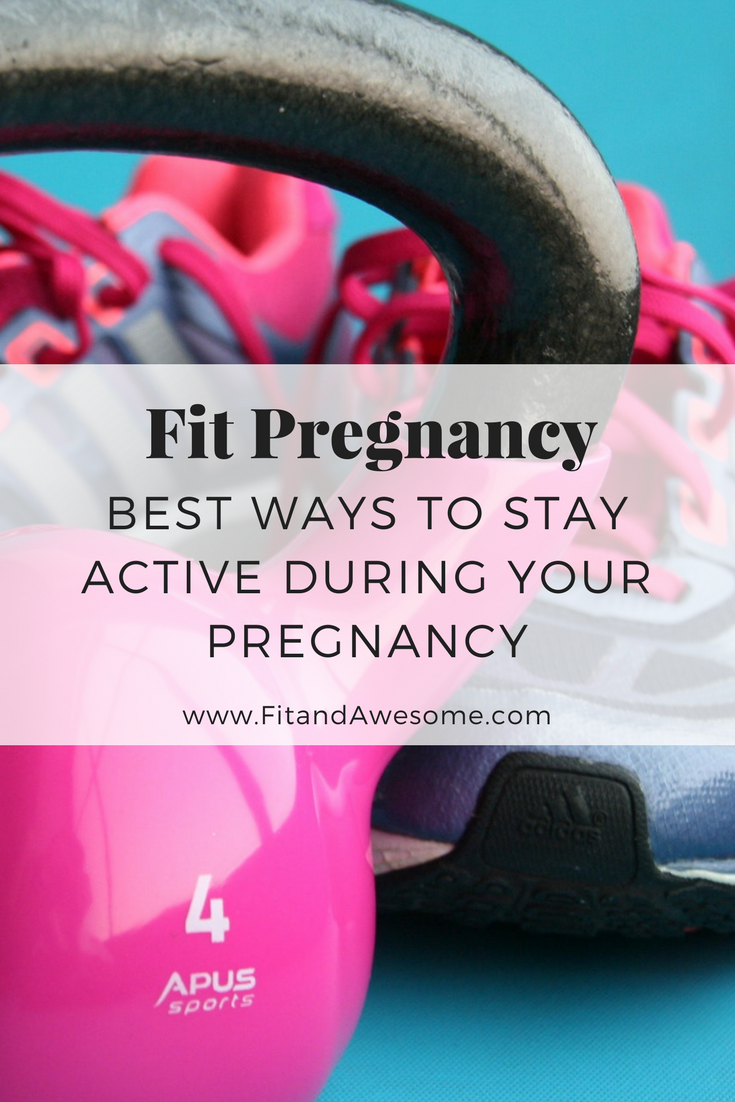 fit pregnancy stay active