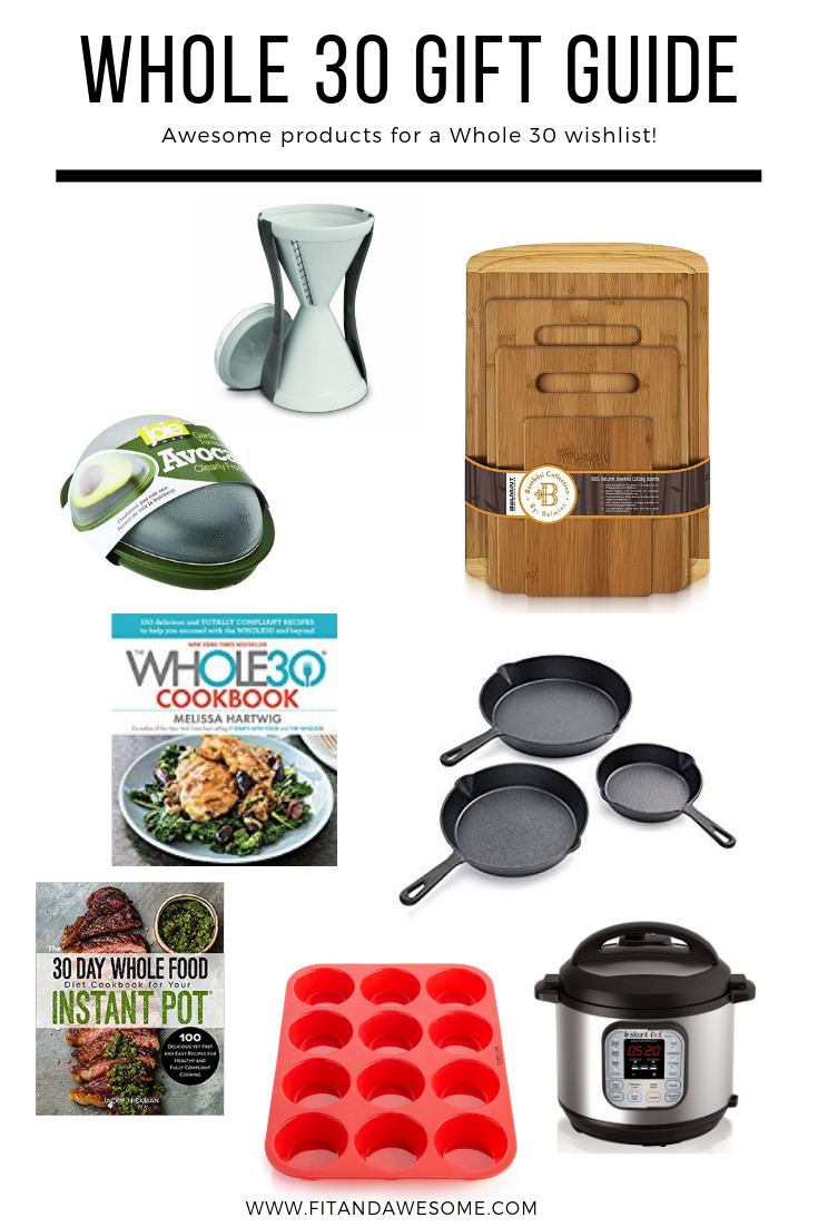 Awesome Whole 30 Gift Guide - Fit & Awesome