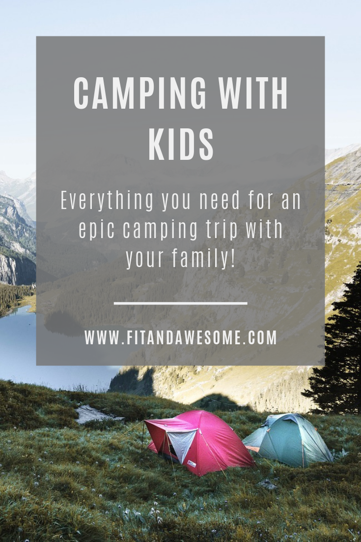 Camping with Kids || Fit & Awesome
